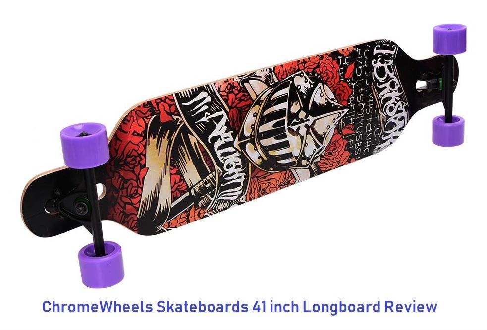 ChromeWheels Skateboards 41 inch Longboard Review